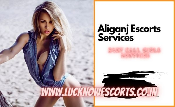 Aliganj call girls services