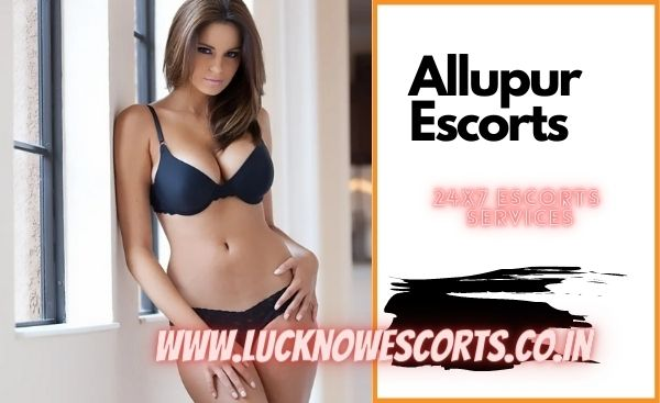 Allupur Escorts Service
