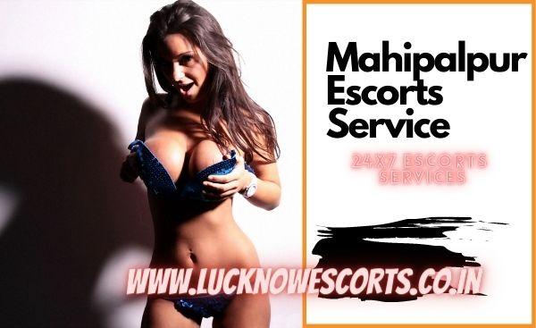 Mahipalpur Escorts Service