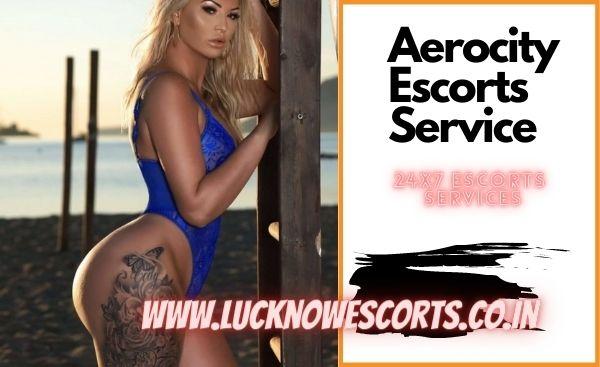 Aerocity Escorts Service