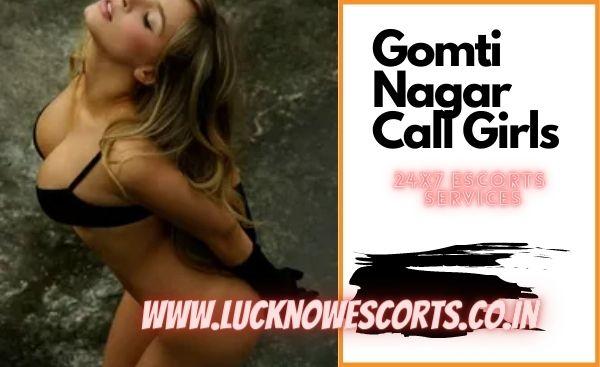 Gomti Nagar Call Girls