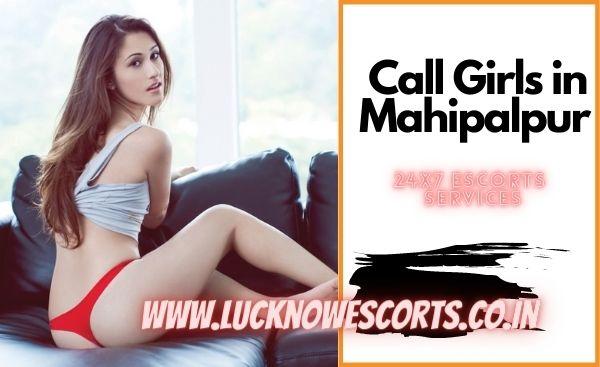 Call Girls in Mahipalpur